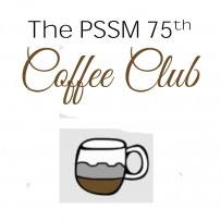 The PSSM 75th Coffee Club